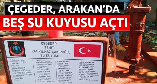 ÇEGEDER, Arakan'da beş su kuyusu açtı